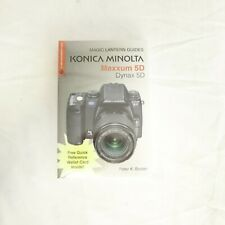 Magic Lantern Guides: Konica Minolta Maxxum Dynax 5D by Peter K. Burian...