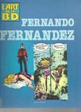 L'ART DE LA BD   FERNANDO FERNANDEZ   EDITIONS  CAMPUS