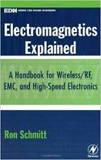Electromagnetics Explained: A Handbook for Wireless/ RF, EMC, and High-Speed Ele