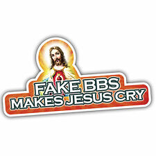 FAKE BBS MAKES JESUS CRY car sticker lowered vw euro 130x60mm