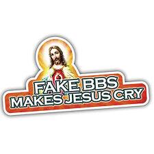 FAKE BBS MAKES JESUS CRY car sticker lowered vw etc euro
