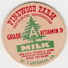 MILK BOTTLE CAP. PINEWOOD FARM. LEESVILLE, LA. DAIRY