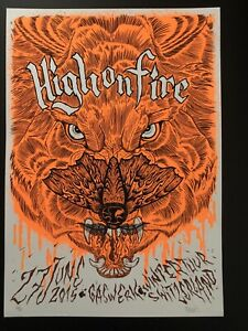 HIGH ON FIRE S/N Concert Poster Switzerland. Metallica Soundgarden Metal Malleus