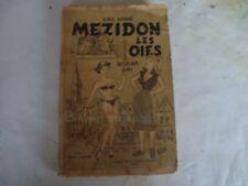 MEZIDON LES OIES Roman gai (comique) Y.BARRE 1950