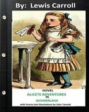 ALICE?S ADVENTURES in WONDERLAND . NOVEL by Lewis Carroll (Children's...