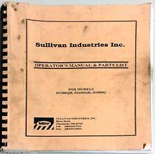 Sullivan Industries Operator'S Manual & Parts List Models D1300Qh D1600Qh D1800Q