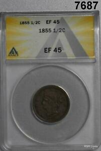 1855 HALF CENT ANACS CERTIFIED EF45 #7687