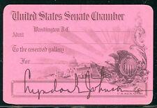 Lyndon Johnson autograph / signature on Visitor Pass for the US Senate. VF rare