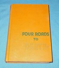 """""""Four Roads To Death""""  Benjamin Appel  *1935* (Stated 1st Edition)  HC"""