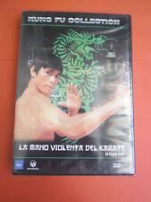 LA MANO VIOLENTA DEL KARATE- DVD -film da collezione-  sigillato