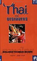 Thai for Beginners by Benjawan Poomsan Becker | Paperback Book | 9781887521000 |