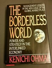 The Borderless World : Power and Strategy in the Interlinked Economy by...
