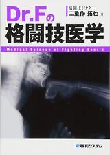 Medical Science of Fighting Sports Dr.F / Takuya Futaesaku Japan Book