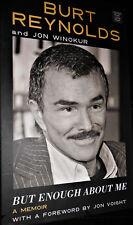 Burt Reynolds But Enough About Me A Memoir  LARGE PRINT EDITION