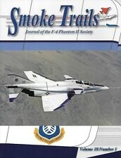 Smoke Trails V18 N1 F-4 Phantom USAF 62 12200 McDonnell Aircraft Corp. 75th Tac