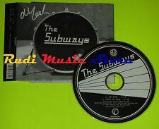 CD Singolo THE SUBWAYS Oh yeah  Eu 2005 INFECTIOUS RECORDS mc dvd (S8*)