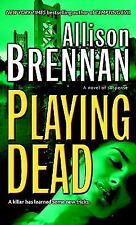 Playing Dead (Prison Break, Book 3), Brennan, Allison, Good Condition, Book