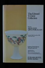 EDWARD T. CHOW COLLECTION  PART ONE MING AND QING CHINESE PORCELAIN HONG KONG