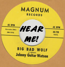 R&B REPRO: MAGNUM 726 – JOHNNY GUITAR WATSON – BIG BAD WOLF / YOU CAN STAY