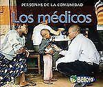 Los medicos (Personas de la comunidad) (Spanish Edition)
