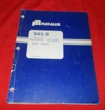 Fiat Allis  945-B   Wheel Loader  Parts Catalog  73064395