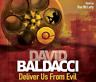 Deliver Us From Evil, Very Good Condition Book, Baldacci, David, ISBN 9780230746