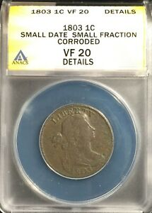1803 US Draped Bust Large Cent == ANACS VF-20 Details-Corroded = FREE SHIPPING !