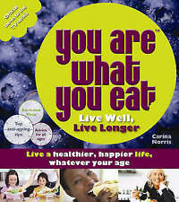 YOU ARE WHAT YOU EAT: Live Well, Live Long : WH1-R3D : PB012 : NEW BOOK