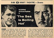 1958 TV AD~SESSUE HAYAKAWA & EARL HOLLIMAN in 'THE SEA IS BOILING' KRAFT THEATRE