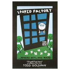 """Stupid Factory, Where Boys Are Made"" Fine Art Litho Poster Todd Goldman"