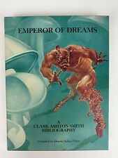 Emperor of Dreams: A Clark Ashton Smith Bibliography by Donald Sidney-Fryer Sign