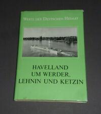 Werte der deutschen Heimat Havelland um Werder Lehnin und Ketzin Bd. 53 1992