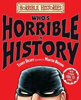 Who's Horrible in History (Horrible Histories) By Terry Deary. 9781407116884