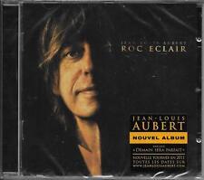 CD 12T JEAN LOUIS AUBERT ROC ÉCLAIR DE 2010 NEUF SCELLE