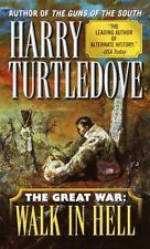 Walk in Hell (the Great War, Book 2): Harry Turtledove  >BRANDNEW<  BC80