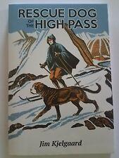 Rescue Dog of the High Pass (Jom Kjelgaard)