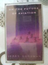 MUSICASSETTA JERRY GOODMAN : ON THE FUTURE OF AVIATION