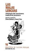 Las Malas Lenguas : Antología Del Cancionero Tradicional Picaresco by Diana...