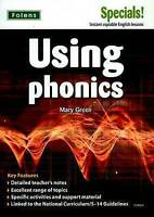 Secondary Specials!: English - Using Phonics (11-14) by Green, Mary (Paperback b