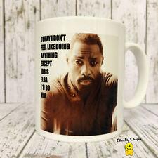 Novelty Rude Mug - I would do Idris Elba