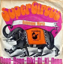 """7"""" 1969 RARE ! SUPER CIRCUS : Dong-Dong-Diki-Di-Ki-Dong"""