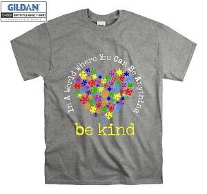 In A World You Can Be Kind T-shirt Slogan T shirt Men Women Unisex Tshirt 4648