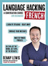 Lewis, Benny-Language Hacking French (Learn How To Speak French - Righ BOOK NEUF