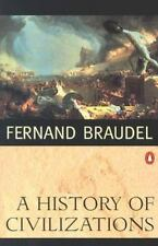 A History Of Civilizations by Fernand Braudel - 1993