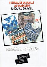Publicité Advertising 038  1994   festival de la maille  Galeries Lafayette masc