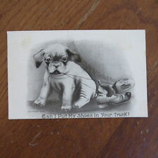 Vtg 1909 Dog Puppy Postcard Postmarked Stamp Can I Put My Shoes in Your Bag