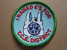 I Raised £'s For TCE District Girl Guides Woven Cloth Patch Badge