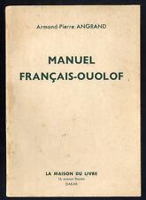 ARMAND-PIERRE ANGRAND, MANUEL FRANÇAIS - OUOLOF --- WOLOF SÉNÉGAL