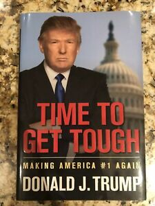 Time to Get Tough by Donald J. Trump (2011, Hardcover) Signed First Edition COA