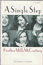 A Single Step by Heather Mills McCartney and Pamela Cockerill (2002, Hardcover)